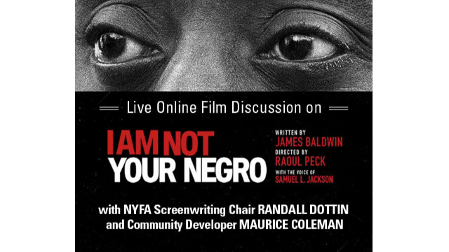 Live Online Film Discussion for 'I Am Not Your Negro'