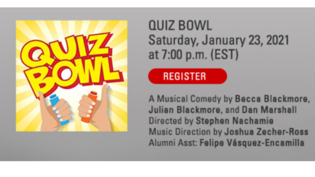 Winter 2021 Musical Theatre New Works Series - Quiz Bowl