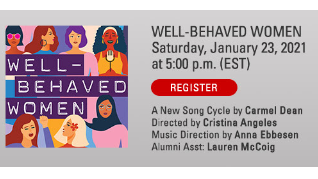 "PCMT Presents The 2021 Winter New Works Series - ""Well-Behaved Women"""