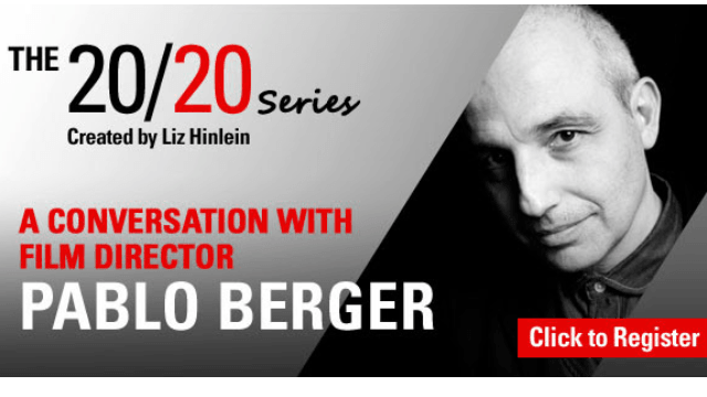 The 20/20 Series: A Conversation with Film Director Pablo Berger